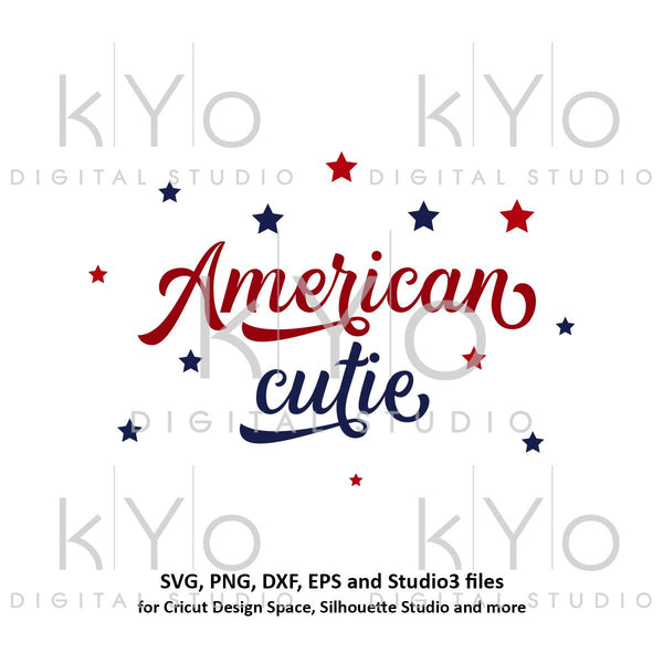 American cutie svg Hand lettered svg American girl svg Independence Day svg 4th Fourth of July SVG files for Cricut Silhouette quote svg-kYoDigitalStudio