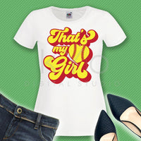 Thats my girl softball svg Softball t shirt svg png dxf studio3 files for Cricut Silhouette iron on svg htv heat transfer design svg clipart-kYoDigitalStudio