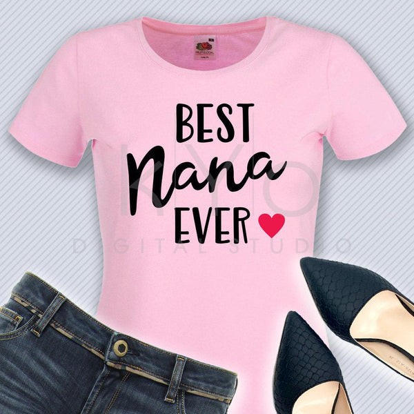 Best Nana Ever SVG Nana SVG Nana shirt design svg Love svg png dxf files for Cricut Silhouette iron on htv design svg shirt svg-kYoDigitalStudio