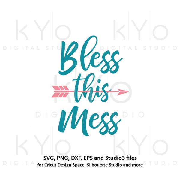 Bless this mess svg Hand Lettered svg Quote SVG Printable quotes Popular quotes Commercial use svg files for Cricut Silhouette png files-kYoDigitalStudio