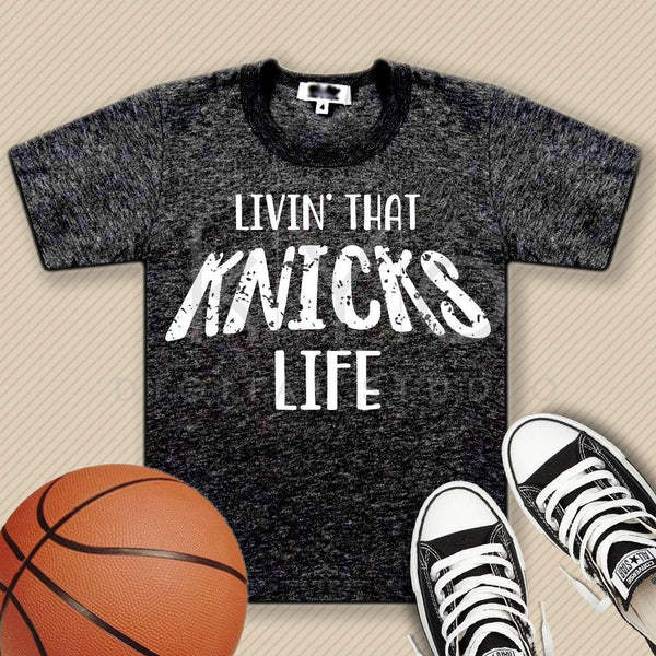 New York Knicks svg Livin that Basketball life svg Livin that life svg Basketball svg distressed basketball svg files for cricut silhouette-kYoDigitalStudio