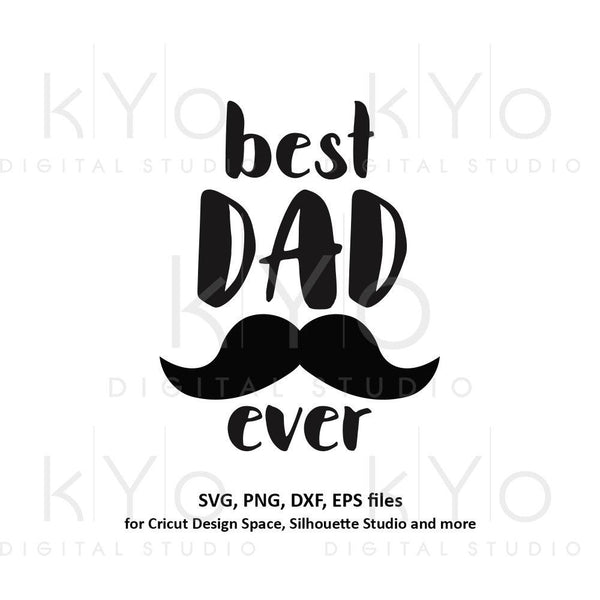 Fathers day svg, Best dad ever svg, Worlds best dad svg, Moustache svg, Dad shirt svg files for Cricut Silhouette png dxf files no 1 dad svg-kYoDigitalStudio