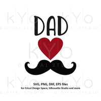Fathers day svg, Moustache svg, Dads shirt design svg, Love svg, Heart svg files for Cricut and Silhouette png clipart commercial use svg-kYoDigitalStudio
