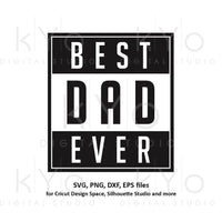 Best dad ever svg, Fathers day svg, Worlds best dad svg, Dads shirt design svg files for Cricut Silhouette png dxf files no 1 dad svg-kYoDigitalStudio