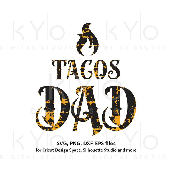 Fathers day shirt svg, Tacos dad svg, Tacos shirt svg, Mexican svg, Hot tacos svg, chili svg files for Cricut Silhouette png dxf files-kYoDigitalStudio
