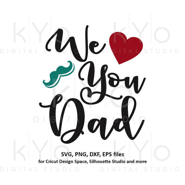 We love you Dad svg, Best dad ever svg, Fathers day gift svg, Worlds best dad svg files for Cricut Silhouette png dxf files no 1 dad svg-kYoDigitalStudio