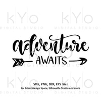 Adventure Awaits svg png dxf files for Cricut and Silhouette cut files, shirt design svg, hand lettered svg, arrow svg-kYoDigitalStudio