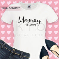 Mommy Est 2019 svg Mommy svg files for Cricut Silhouette dxf files New Mom svg baby shower svg mommys svg Mom 2019 svg Mommy 2019 svg V3-kYoDigitalStudio