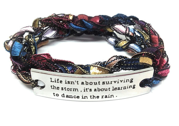 Inspirational Message Crocheted Ladder Yarn Wrap Around Bracelet - Life isn't about surviving the storm, its learning to dance in the rain