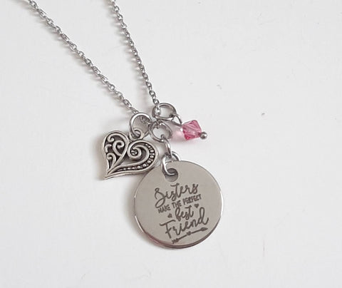 "Sister Pendant Necklace ""Sisters Make the Perfect Best Friend"" Your Choice of Charm and Birthstone Color"
