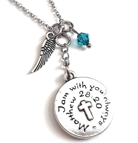 "Bible Verse Christian Pendant Necklace ""I Am With You Always"" with Your Choice of Charm and Birthstone Color"