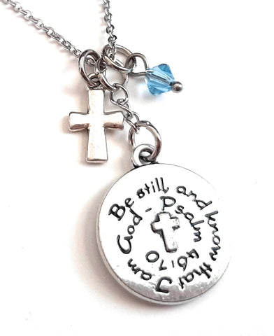 "Bible Verse Christian Pendant Necklace ""Be Still and Know that I am God"" with Your Choice of Charm and Birthstone Color"