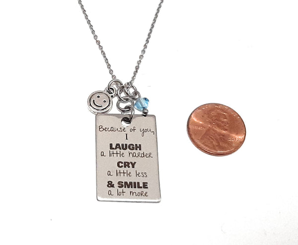 "Loving Message Pendant Necklace ""Because of you I Laugh..."" Your Choice of Charm and Birthstone Color"
