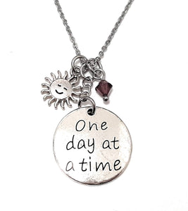 "Message Pendant Necklace ""One day at a time"" Your Choice of Charm and Birthstone Color"