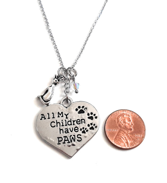 "Dog Mom or Cat Mom Message Pendant Necklace ""All my children have paws"" Your Choice of Charm and Birthstone Color"