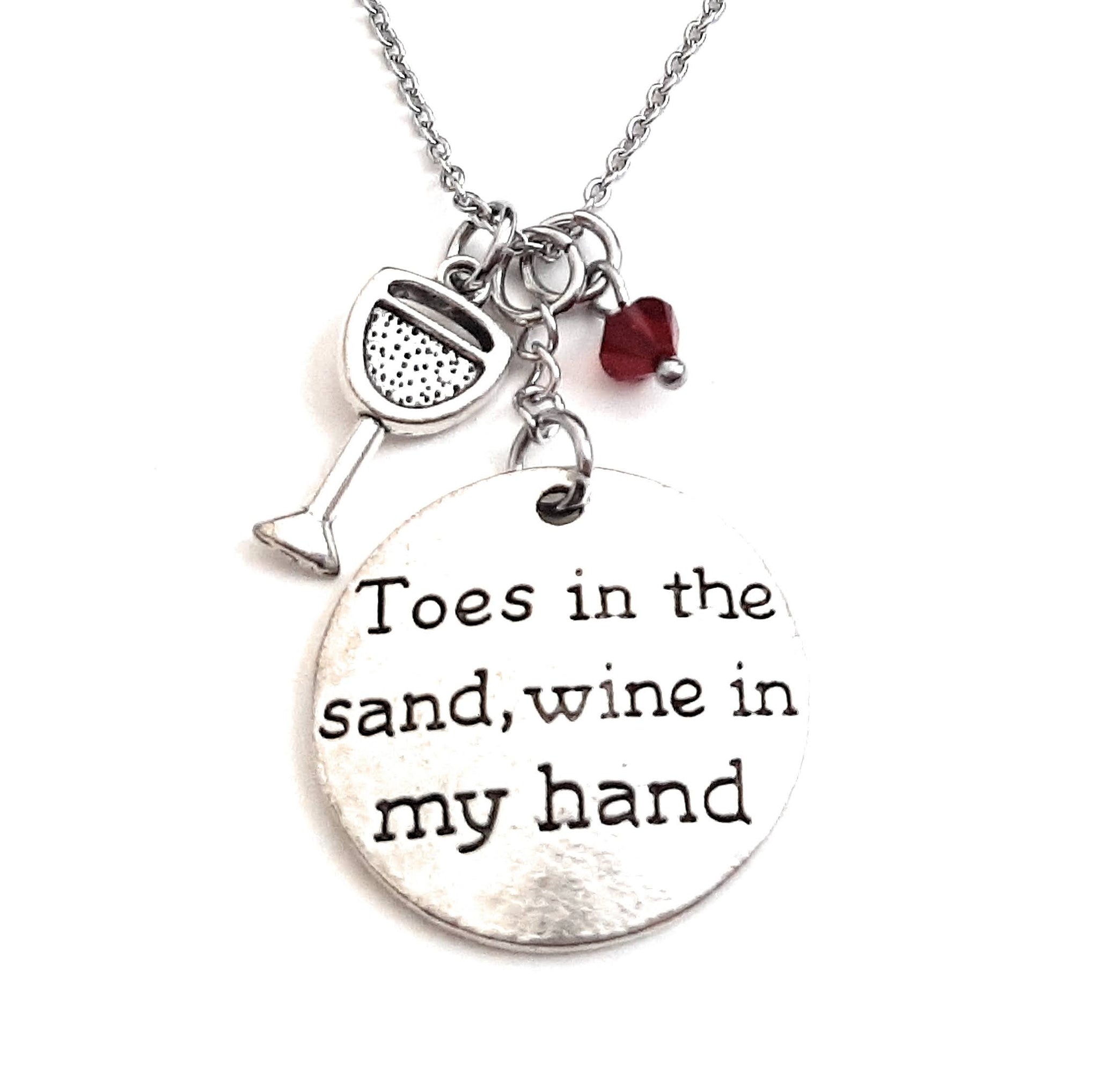 "Message Pendant Necklace ""Toes in the Sand Wine in my Hand"" Your Choice of Charm and Birthstone Color"