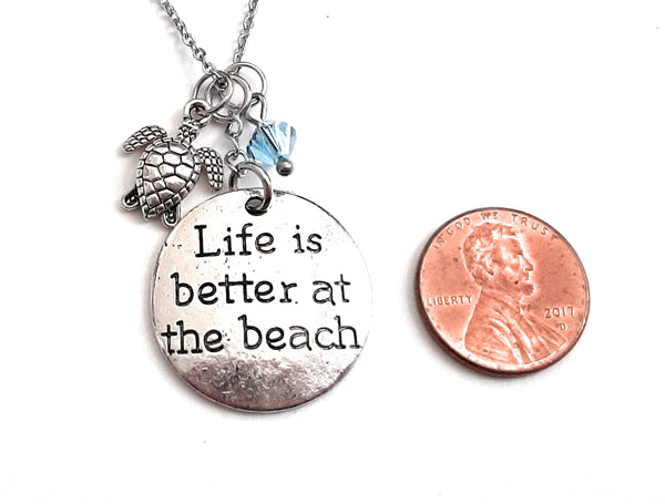 "Message Pendant Necklace ""Life is Better at the Beach"" Your Choice of Charm and Birthstone Color"