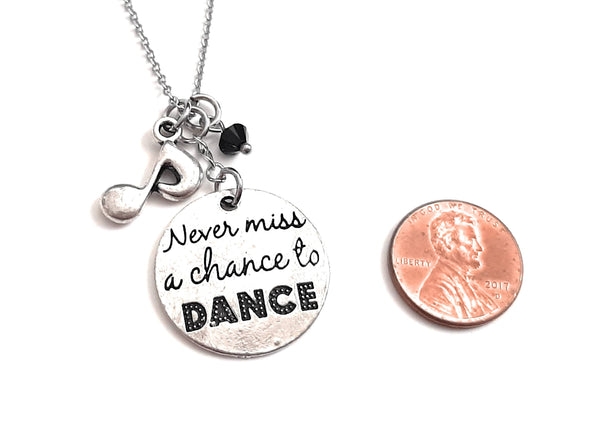 "Message Pendant Necklace ""Never Miss a Chance to Dance"" Your Choice of Charm and Birthstone Color"