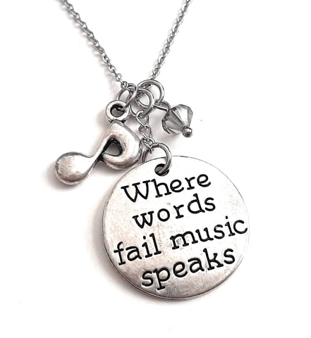 "Message Pendant Necklace ""Where Words Fail, Music Speaks"" Your Choice of Charm and Birthstone Color"