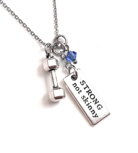 "Message Pendant Necklace ""Strong not Skinny"" Your Choice of Charm and Birthstone Color"