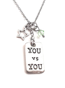 "Message Pendant Necklace ""You vs You"" Your Choice of Charm and Birthstone Color"