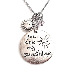 "Message Pendant Necklace ""You are My Sunshine"" Your Choice of Charm and Birthstone Color"
