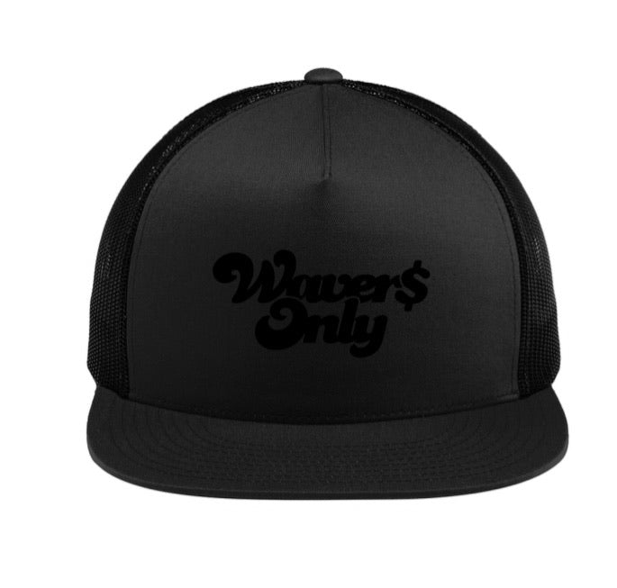 Waver$ Only Trucker Hat (Black)