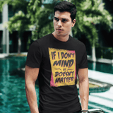 Doesn't Matter T-shirt For Men Clothing Turtle Dojo