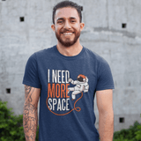 Need More Space T-shirt For Men Clothing Turtle Dojo