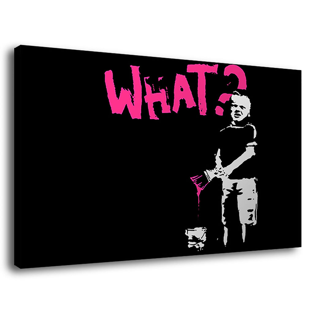 Banksy What What Pop Banksy Street Art Mono Black