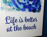 "Sea Glass Wave ""Life is Better at the Beach"" - 8x12"" square archival seaglass art print on high-quality canvas stretched on wood frame"