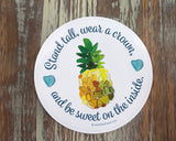 Pineapple Sea Glass Large Sticker - Stand tall, wear a crown, and be sweet on the inside