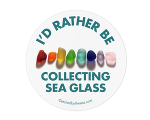 I'd Rather Be Collecting Sea Glass Round Laptop or Bumper Sticker