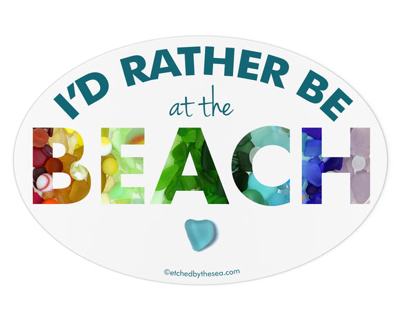 I'd Rather Be at the Beach Sea Glass Bumper Sticker