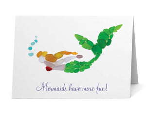 "Sea Glass ""Mermaids Have More Fun"" Card"