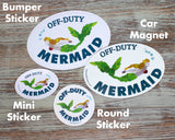 Off Duty Mermaid Magnet - Round - Sea Glass Art - Indoor/Outdoor