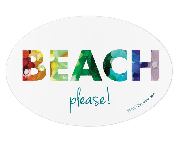 Beach Please! Sea Glass Bumper Sticker