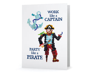 "Sea Glass Pirate ""Work like a Captain; Party like a Pirate"" Card"