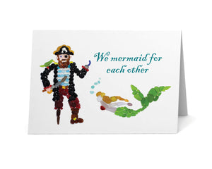 "Sea Glass Pirate and Mermaid ""We mermaid for each other!"" Card"