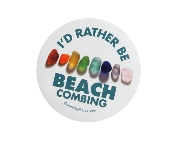 I'd Rather Be Beachcombing Round Laptop or Bumper Sticker - Rainbow Sea Glass