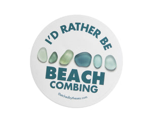 I'd Rather Be Beachcombing Round Laptop or Bumper Sticker - Turquoise Sea Glass
