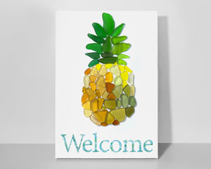 "Sea Glass Pineapple ""Welcome"" Canvas - 8x12"" square archival seaglass art print on high-quality canvas stretched on wood frame"