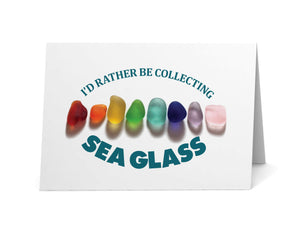"Sea Glass Rainbow Nuggets ""I'd Rather Be Collecting Sea Glass"" Card"