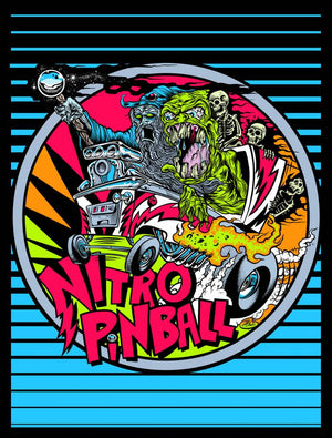 Nitro Pinball L.E. Poster Designed: by Dirty Donny