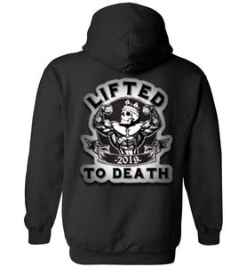 "Lifted To Death ""For Life"" Bold Heavy Blend Hoodie"