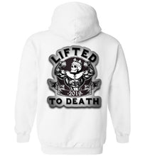 "Load image into Gallery viewer, Lifted To Death ""For Life"" Bold Heavy Blend Hoodie"