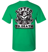"Load image into Gallery viewer, Lifted To Death ""For Life"" Bold Short-Sleeve T-Shirt"