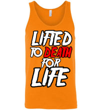 "Load image into Gallery viewer, Lifted To Death ""For Life"" Bold Unisex Tank"
