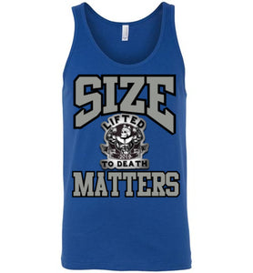 "Lifted To Death ""Size Matters"" canvas unisex tank"
