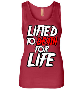 "Lifted To Death ""For Life"" Bold Womens Jersey Tank"